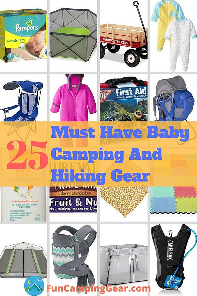 25 Must Have Baby Camping Gear And Tips For All Parents