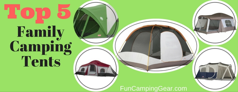 top 5 family camping tents